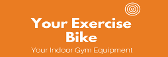 Your Exercise Bike